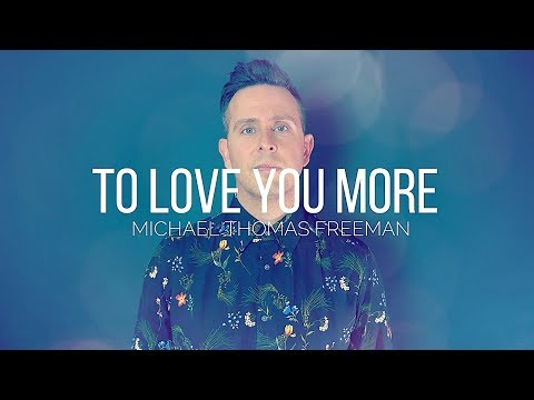 To Love You More - Céline Dion (Male Cover) - Michael Thomas Freeman