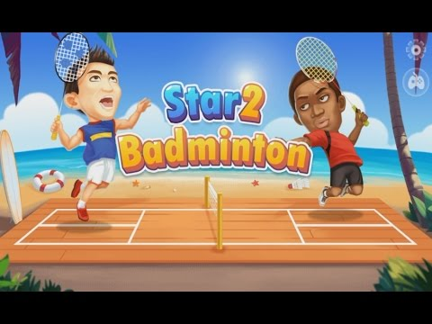 Badminton Star 2 - Android Gameplay HD