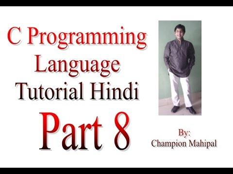 C Programming Language Tutorial in Hindi Part 8 - YouTube