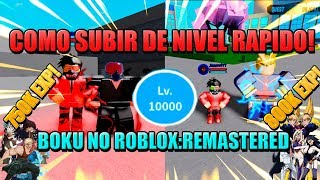 HOW TO UPGRADE FROM QUICK LEVEL TO LEVEL 10000 IN BOKU NO ROBLOX:REMASTERED (ENGLISH)