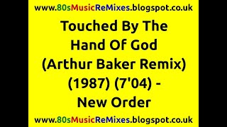 Touched By The Hand Of God (Arthur Baker Remix) - New Order | 80s Club Mixes | 80s Dance Music