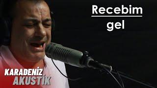 Recebim - Gel (Canlı Akustik)