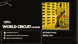 Ali Farka Touré - Baliky Lalo
