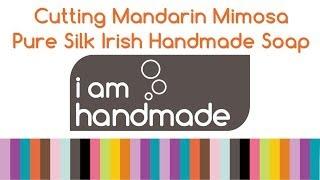 Cutting Of Mandarin Mimosa January Pure Silk Irish Handmade Soap Www.iamhandmade.com