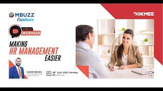 Webinar on How #Dokmee Solutions Making HR Management Easier under MBUZZ Excellence Program,
