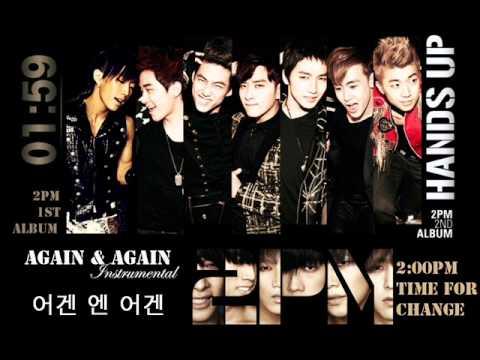 2PM - Again & Again / 어겐 엔 어겐 (Instrumental) Audio
