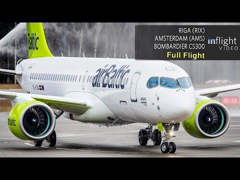 airBaltic Bombardier CS300 Inaugural Full Flight | Riga to Amsterdam (with ATC)