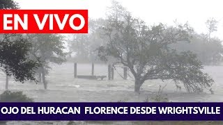 EN VIVO:  Ojo del Huracán Florence desde Wrightsville