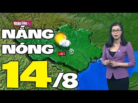 Dự báo thời tiết hôm nay và ngày mai 14/8 | Bản tin thời tiết đêm nay mới nhất