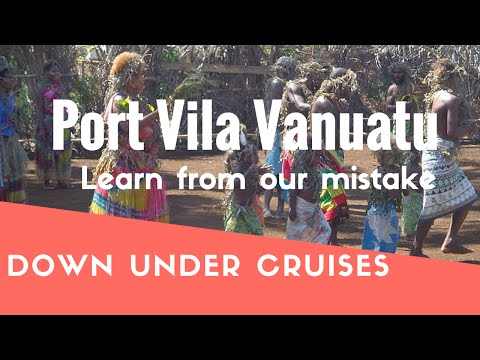 Port Vila Vanuatu - Enjoy, But Don't Get Ripped Off Like We Did