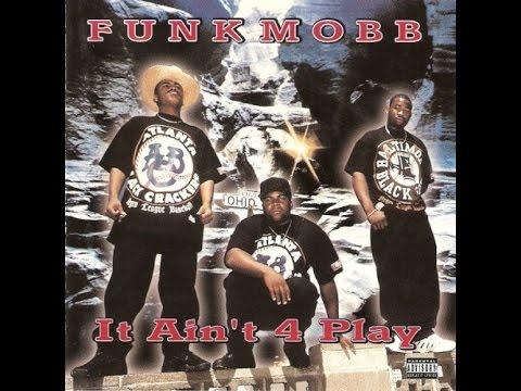 Funk Mobb ● 1996 ● It Ain't 4 Play (FULL ALBUM)