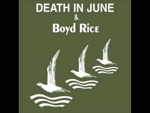 Death In June & Boyd Rice - Symbols in Souls mp3