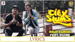 City Slums LYRICS - Raja Kumari ft. DIVINE | Official LYRIC Video | 2017 | New Song