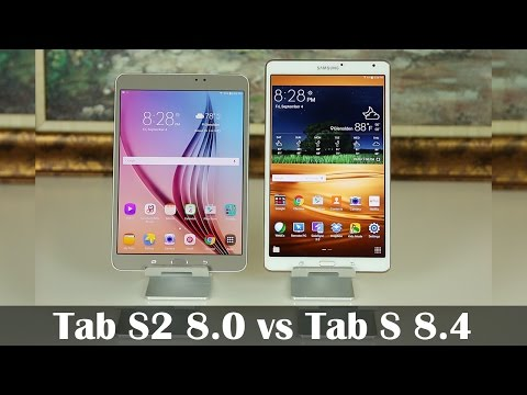 Samsung Galaxy Tab S2 8.0 vs Samsung Galaxy Tab S 8.4 Full Comparison