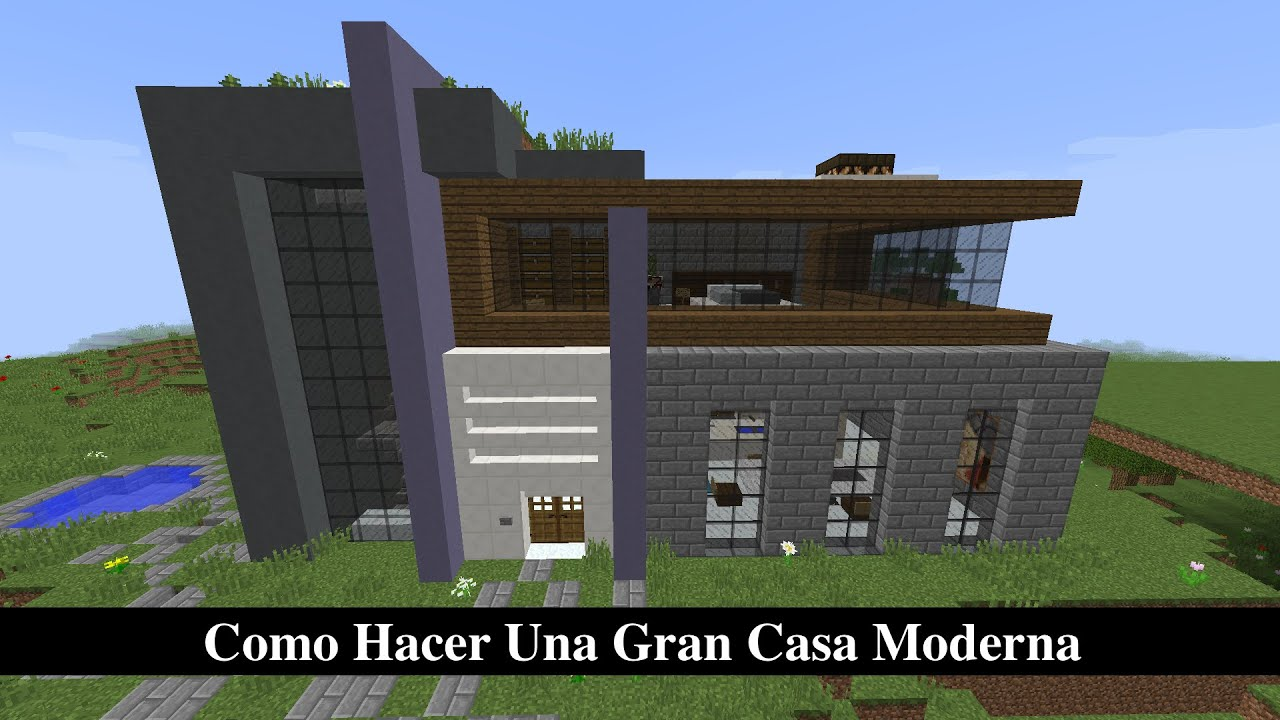 Como hacer una gran casa moderna en minecraft pt2 youtube for Minecraft videos casas