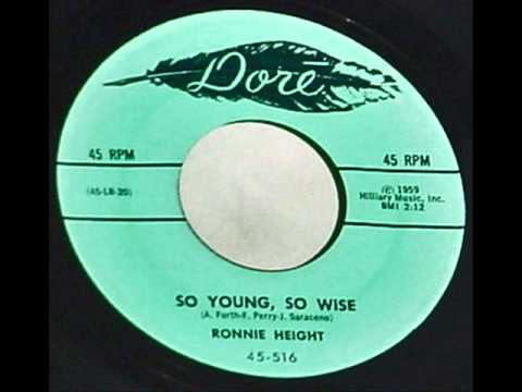 RONNIE HEIGHT =  SO YOUNG, SO WISE 1959