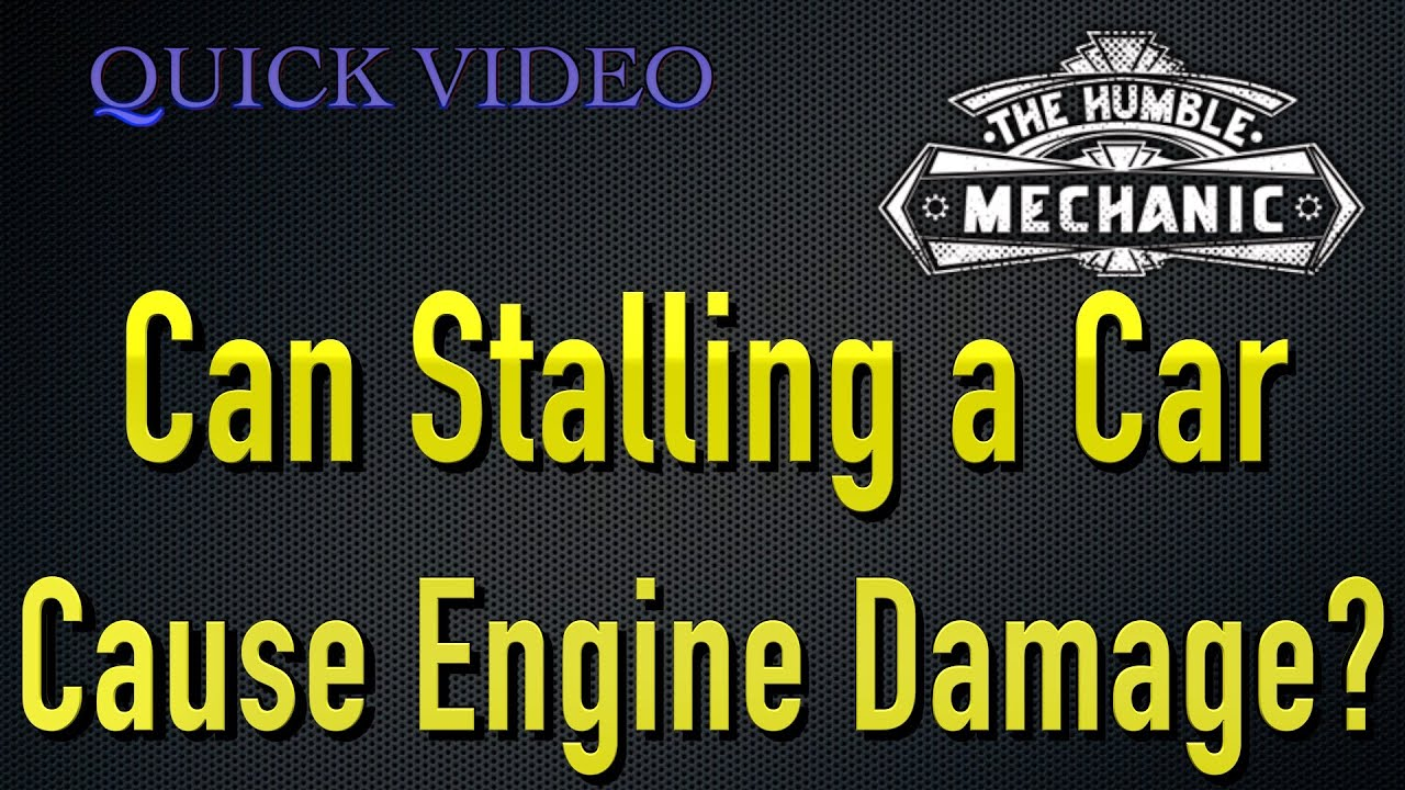 Can Stalling a Car Cause Engine Damage?