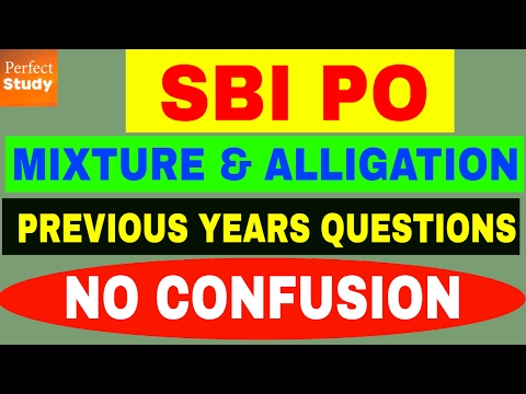 SBI PO - Previous Year Questions - Mixture Alligation - SBI PO, IBPS - Shortcuts, Tricks - Hindi
