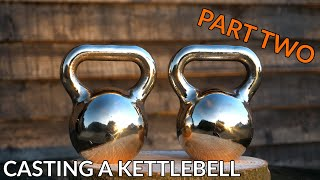 Casting a bronze kettlebell at home * PART TWO * casting a kettlebell