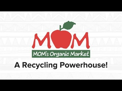 Mom's Organic Market: A Recycling Powerhouse - MRN Webinar