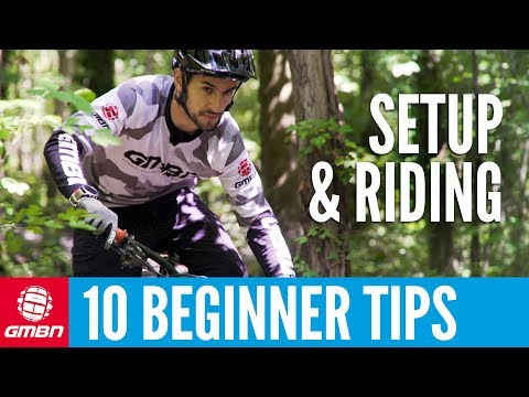 10 MTB Tips For Beginners | Setup And Riding
