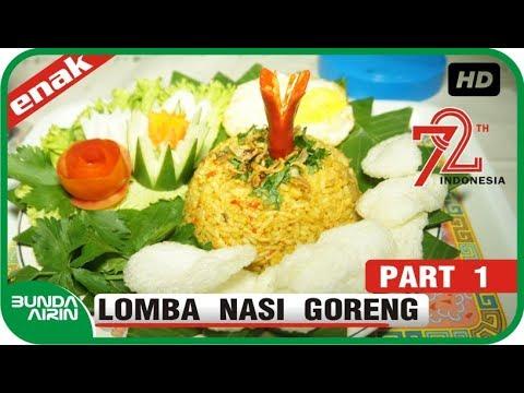 Lomba Memasak Nasi Goreng HUT Republik Indonesia Ke 72 Plosorejo Kuto Kerjo Karanganyar 2017 Part 1