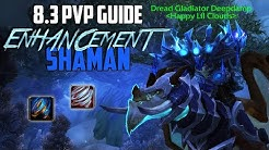 Rank 1 Enhancement Shaman PvP Guide in BfA 8.3 (Season 4)
