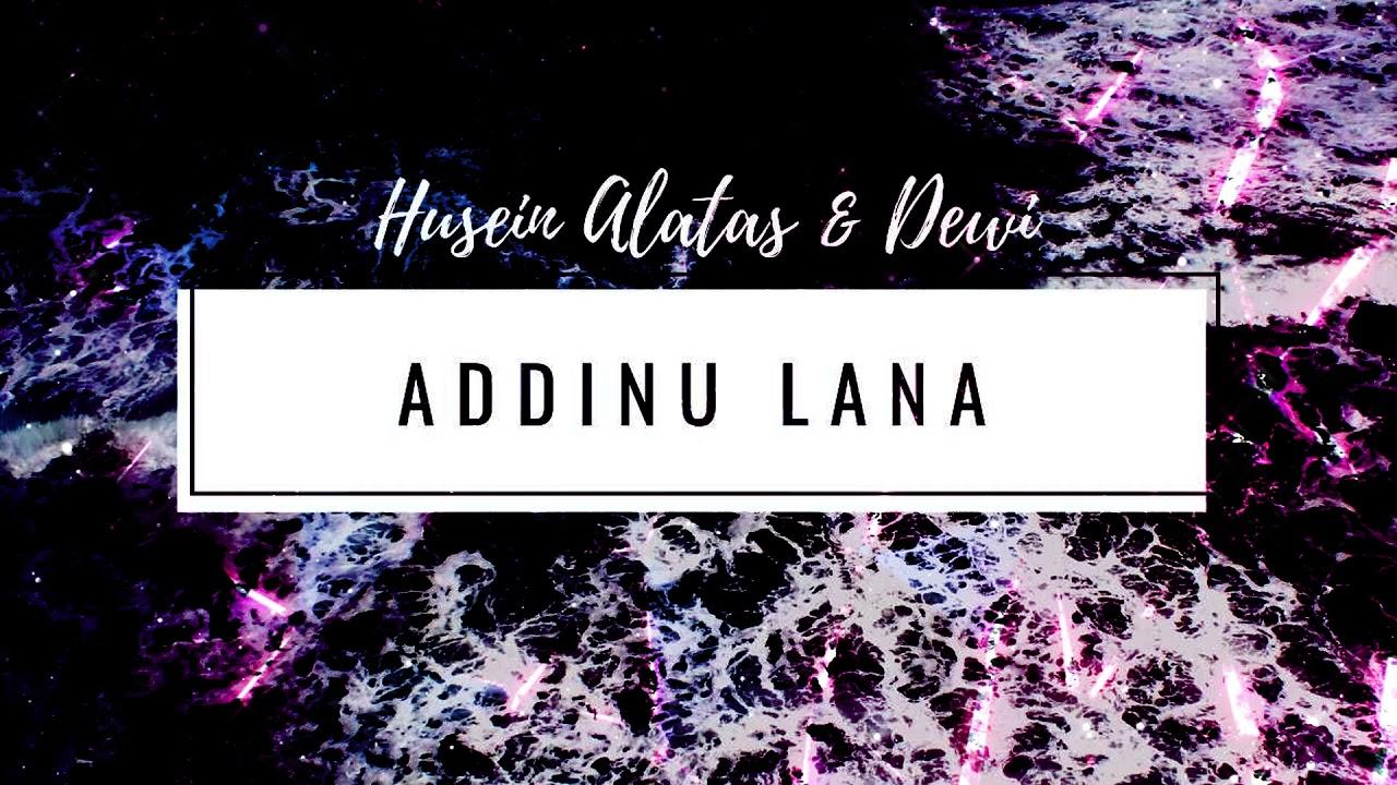 Husein Alatas & Dewi - Addinu Lana
