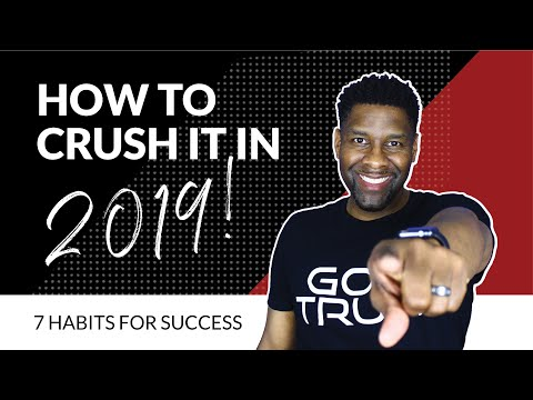 How to Be Successful and CRUSH IT as a Christian in 2019 | 7 Habits