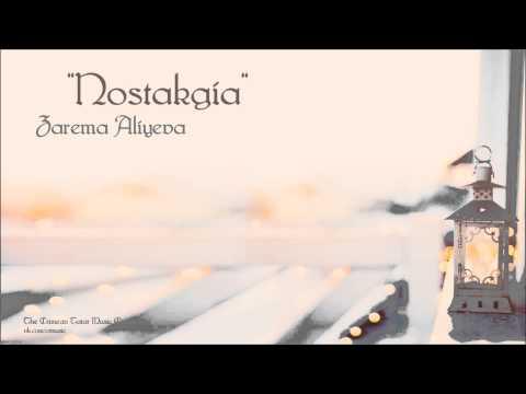 Zarema Aliyeva - Nostalgia