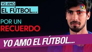 Baixar Yo amo el fútbol por... André Gomes, jugador del FC Barcelona