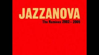 Jazzanova The Remixes 2002-2005-You Ain