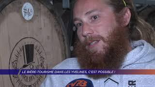 Le bière-tourisme dans les Yvelines, c'est possible !