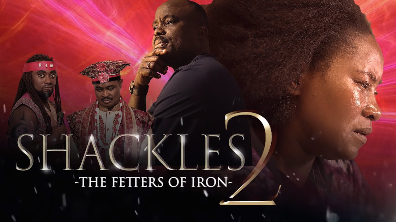 Download SHACKLES part 2 || FETTERS OF IRON || Written By Mike Bamiloye