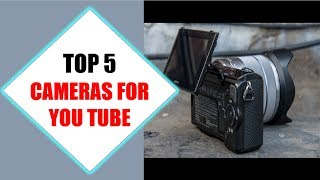 Top 5 Best Cameras For YouTube 2018 | Best Camera For YouTube Review By Jumpy Express