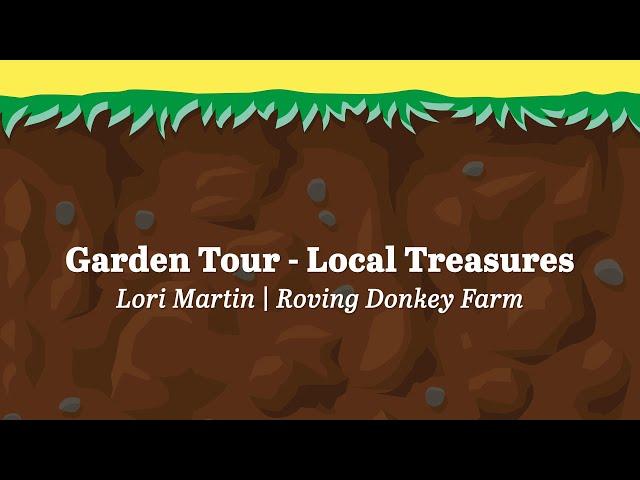 Garden Tour Local Treasures   Lori Martin