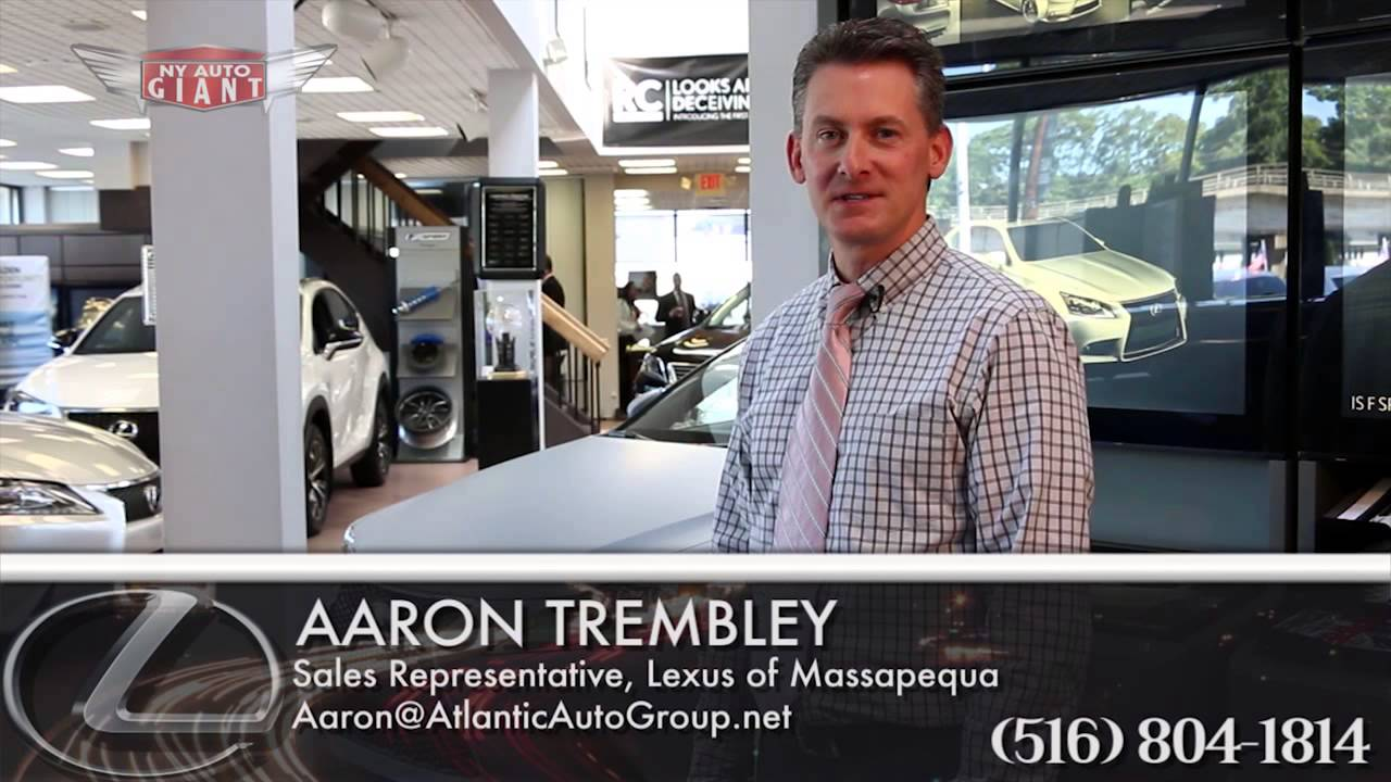 Lexus Of Massapequa >> Introducing Sales Representative Aaron Trembley Lexus Of Massapequa