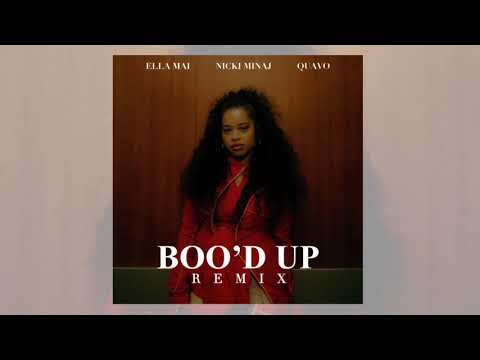 Ella Mai - Boo'd Up (Remix) (Clean) Ft. Nicki Minaj & Quavo