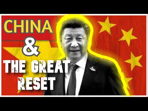 China And The Great Reset: What You Need To Know