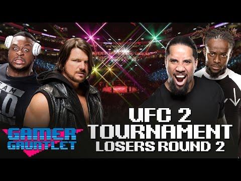 Big E vs. AJ Styles & Jey Uso vs. Kofi Kingston: UFC 2 Tournament Loser's Bracket — Gamer Gauntlet