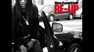 Waka Flocka Flame Off The Chain Ft Chaz Gotti Re Up Download