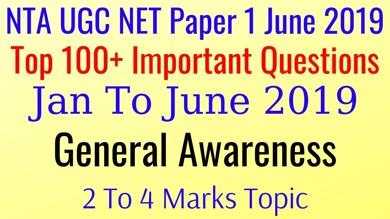 January - June 2019 General Awareness | Top 100+ Important Questions (Mock TEST 13) UGC NET Paper 1