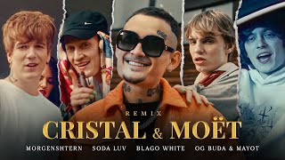 MORGENSHTERN, SODA LUV, Blago White, MAYOT & OG Buda - Cristal & МОЁТ (Remix) [Official Video, 2021]