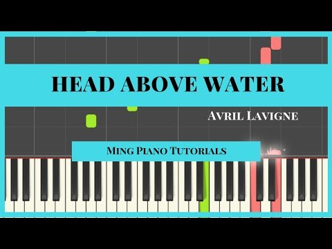 Head Above Water - Avril Lavigne Piano Cover Tutorial (Midi Sheets) Ming Piano Tutorial