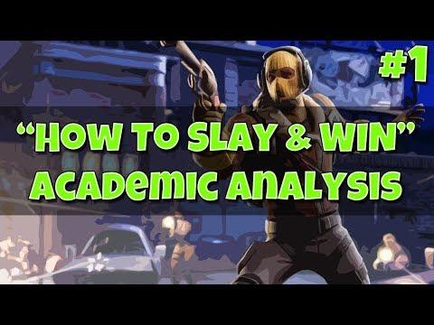 """How To Slay & Win"" Academic Analysis #1 - Fortnite Battle Royale"