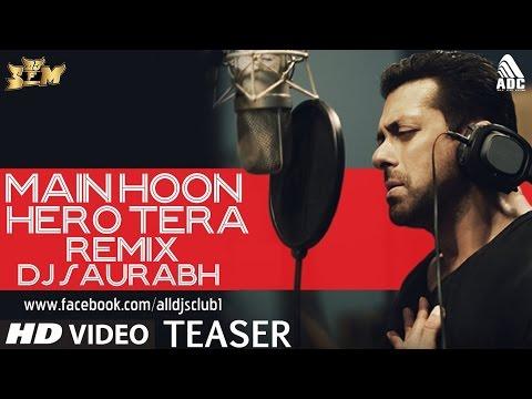 Main Hoon Hero Tera - DJ Saurabh Remix