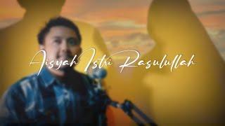 🔵 AISYAH ISTRI RASULULLAH - Azis Ag ( Cover )