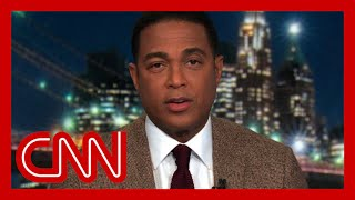 Don Lemon: The reasons why US is divided run very deep
