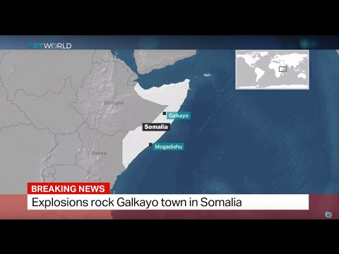 Explosions rock Galkayo town in Somalia