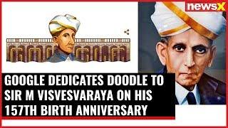 Sir M Visvesvaraya Birth Anniversary Celebrated as Engineer's Day | Google Dedicates its Doodle